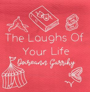 The Laughs of Your Life