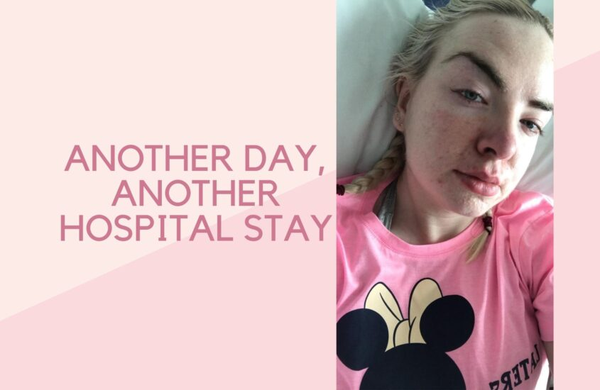ANOTHER DAY, ANOTHER HOSPITAL STAY